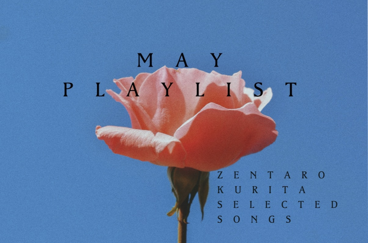 Kurizen'20 May. PLAY LIST